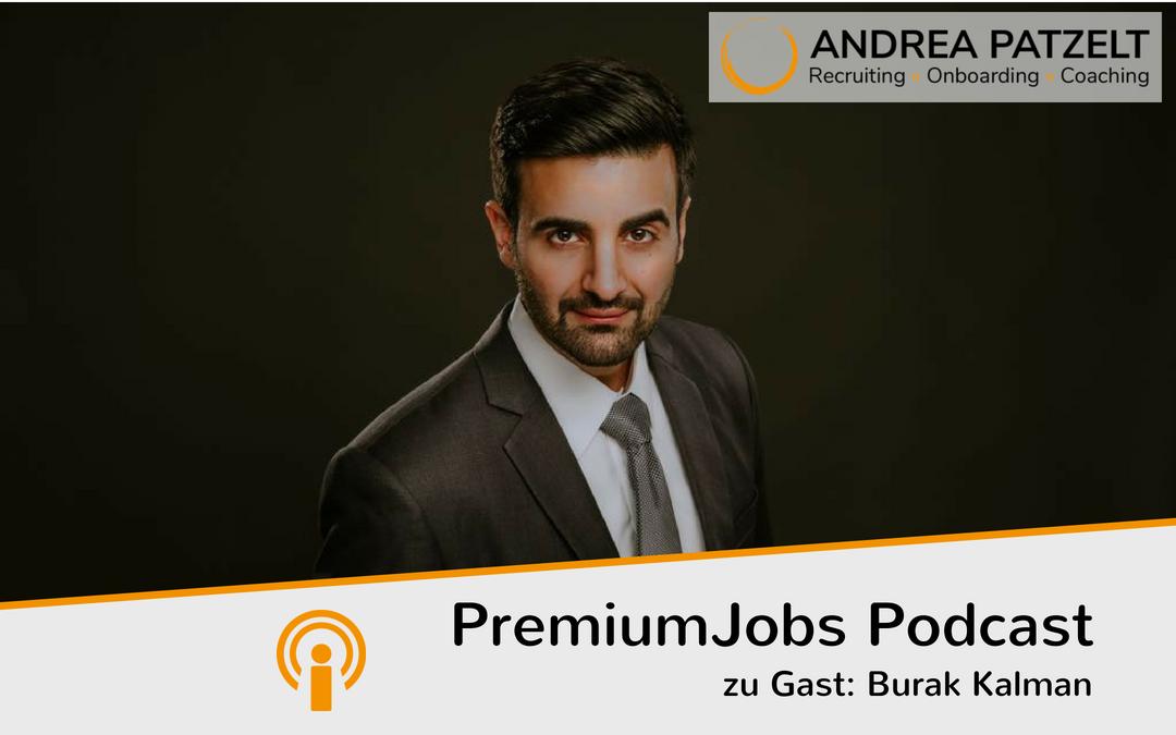 Burak Kalman – so verhandelst du dein Gehalt oder wie du das bekommst, was du verdienst