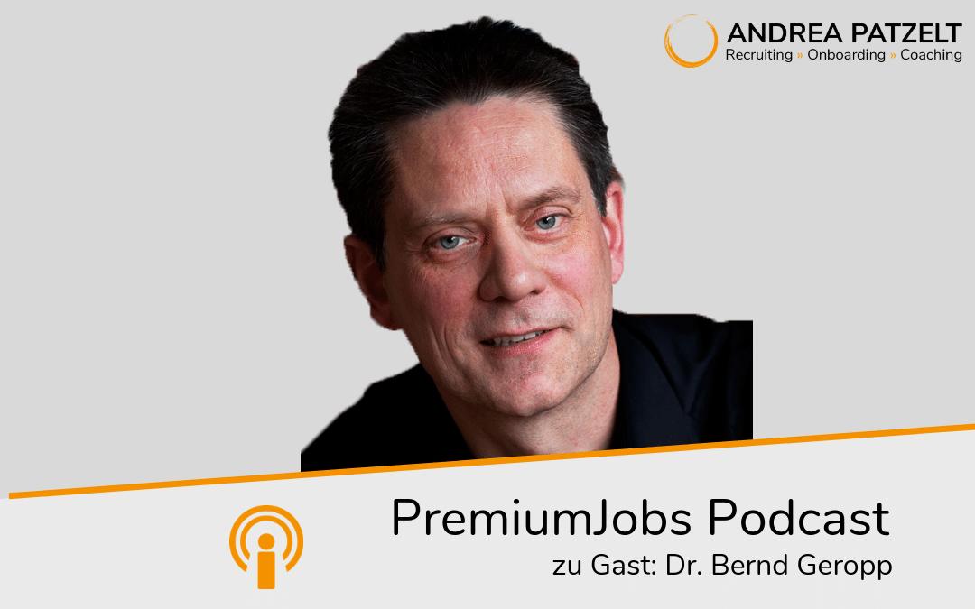 Dr. Bernd Geropp – Führung auf den Punkt gebracht
